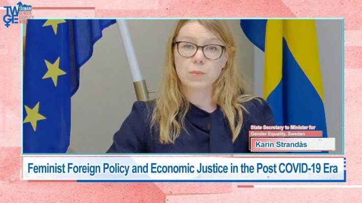圖說三:瑞典性別平等部政務次長Karin Strandås演講「後疫情時代的女性主義外交政策及經濟正義」。