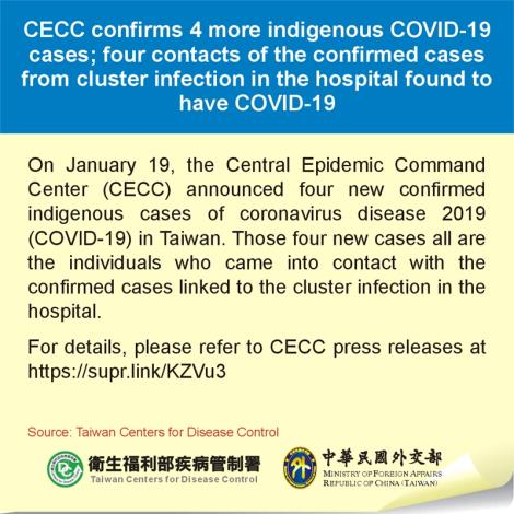 CECC confirms 4 more indigenous COVID-19 cases; four contacts of the confirmed cases from cluster infection in the hospital found to have COVID-19