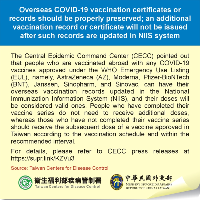 Overseas COVID-19 vaccination certificates or records should be properly preserved; an additional vaccination record or certificate will not be issued after such records are updated in NIIS system