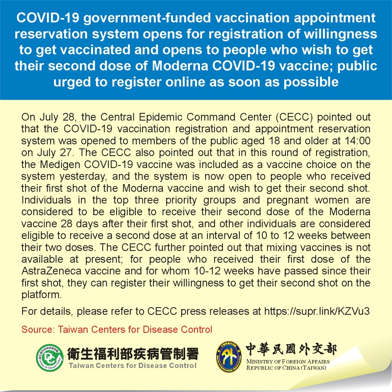 COVID-19 government-funded vaccination appointment reservation system opens for registration of willingness to get vaccinated and opens to people who wish to get their second dose of Moderna COVID-19 vaccine; public urged to register online as soon as possible