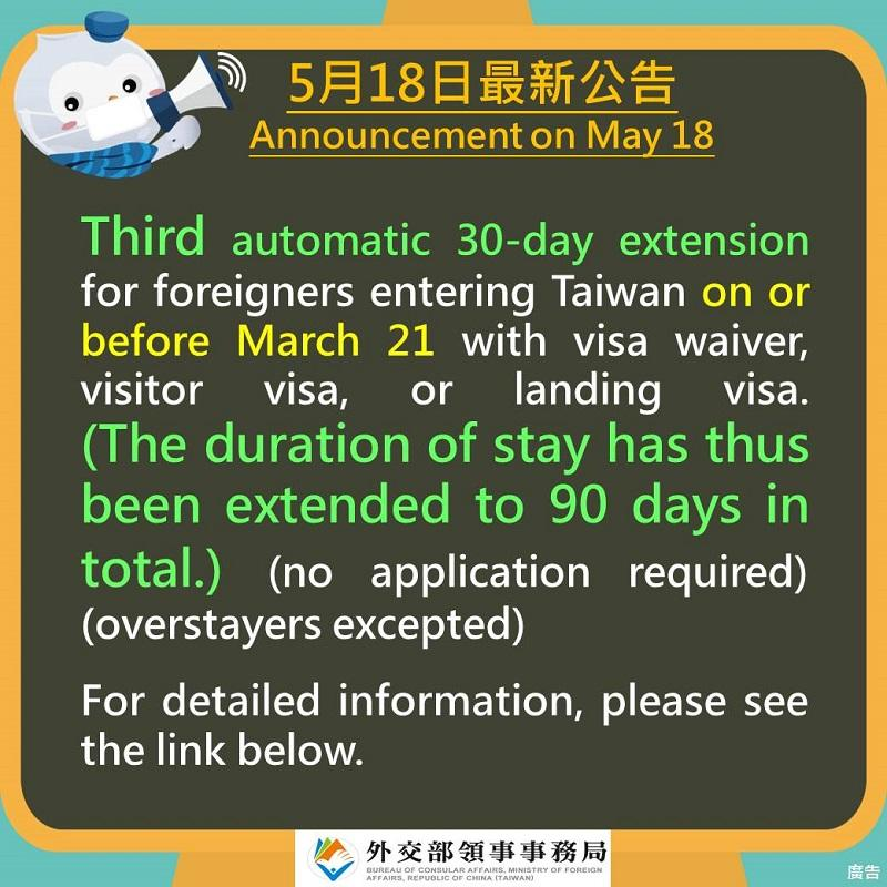 Third automatic 30-day extension for foreigners entering Taiwan on or before March 21 with visa waiver, visitor visa, or landing visa (no application required) (overstayers excepted)