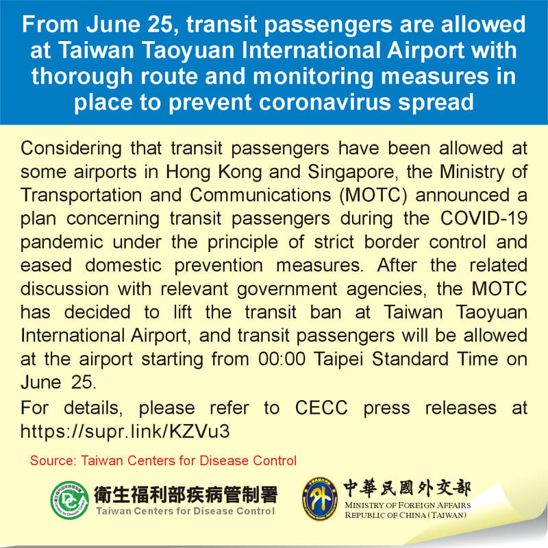 From June 25, transit passengers are allowed at Taiwan Taoyuan International Airport with thorough route and monitoring measures in place to prevent coronavirus spread