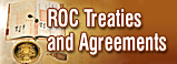 ROC Treaties and Agreements